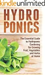 Hydroponics: The Essential Guide to H...