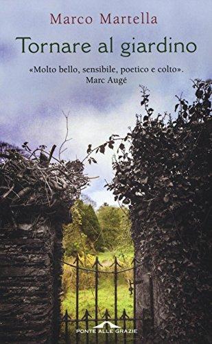 Tornare al giardino por Marco Martella