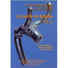 La Seine-et-Marne : 77/1