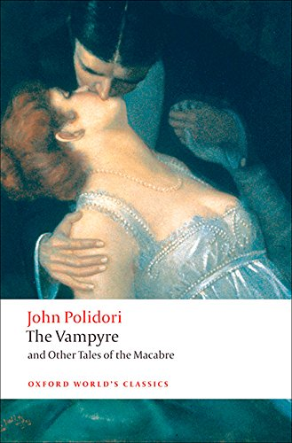 The Vampire & Other Tales of Macabre (Oxford World's Classics)