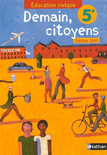 Demain, citoyens 5e par Anne-Marie Hazard-Tourillon, Annie Lambert