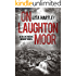 On Laughton Moor (Detective Sergeant Catherine Bishop Series Book 1)