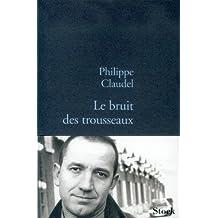 Le bruit des trousseaux (La Bleue) (French Edition)