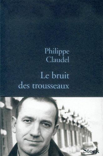 Philippe Claudel - Le bruit des trousseaux sur Bookys