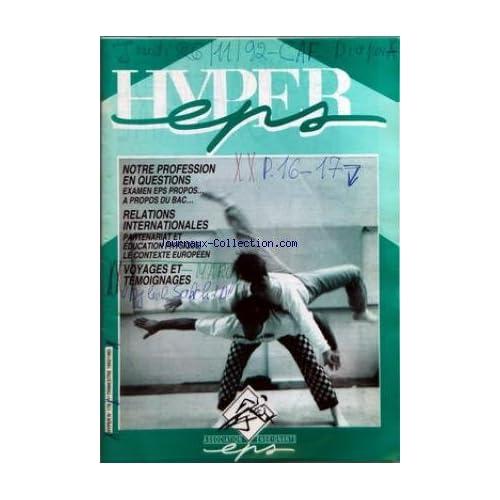 HYPER EPS [No 178] du 26/11/1992 - NOTRE PROFESSION EN QUESTIONS - RELATIONS INTERNATIONALES - VOYAGES ET TEMOIGNAGES