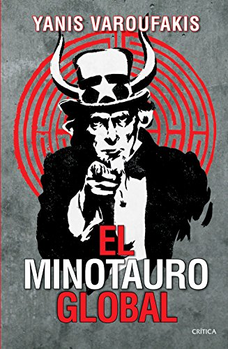 El minotauro global (Spanish Edition) eBook: Yanis Varoufakis ...