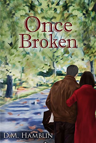 Once Broken by [Hamblin, D.M.]