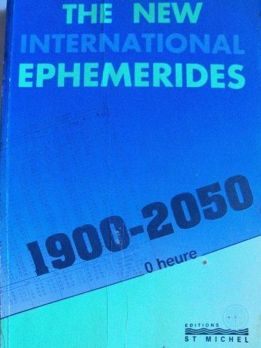 The new international ephemerides, 1900-2050