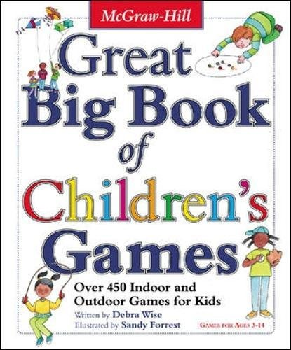 Great Big Book of Children's Games: Over 450 Indoor and Outdoor Games for Kids (Spanish Imports - BGR)