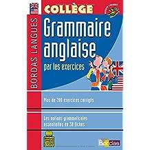 Bordas langues : Grammaire anglaise par les exercices, collège