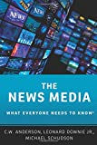 The News Media: What Everyone Needs to Know
