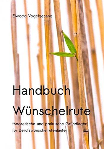 Handbuch Wünschelrute