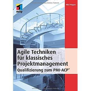 Agile Techniken für klassisches Projektmanagement - Qualifizierung zum PMI-ACP