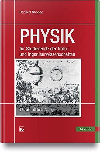 PHYSIK: für Studierende der Natur- und Ingenieurwissenschaften