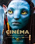 Cin�ma - La grande histoire du 7�me art