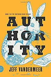 Authority: A Novel (The Southern Reach Trilogy) by Jeff VanderMeer (2014-05-06)