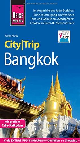Reise Know-How CityTrip Bangkok: Reiseführer mit Stadtplan und kostenloser Web-App