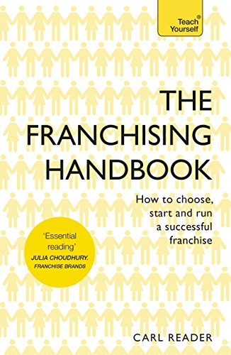 4941932d2cab83 The Franchising Handbook: How to Choose, Start and Run a Successful  Franchise (Teach