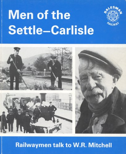 Men of the Settle-Carlisle for sale  Delivered anywhere in UK