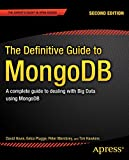 The Definitive Guide to MongoDB, Second Edition, is updated for the latest version and includes all of the latest MongoDB features, including the aggregation framework introduced in version 2.2 and hashed indexes in version 2.4. MongoDB is the most p...