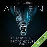 Alien : La sortie des profondeurs 1