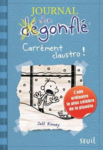 Journal d'un dégonflé - tome 6 Carrément Claustro (06)