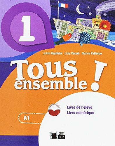 TOUS ENSEMBLE 1 LIVRE ANDALUCIA + DVD - ROM: 000001 (Chat Noir methodes)