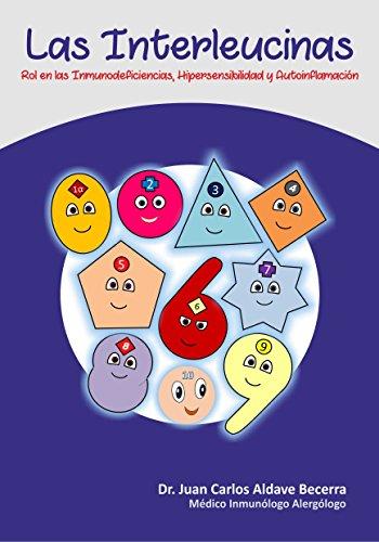 Las Interleucinas: Rol en la salud y enfermedad (Inmunología Divertida nº 12)
