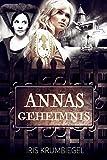 Annas Geheimnis (Jonahs Versprechen 2) von Iris Krumbiegel