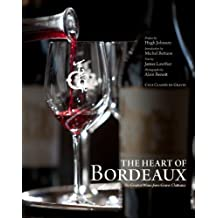 The Heart of Bordeaux: The Greatest Wines from Graves Châteaux by James Lawther (2009-09-01)