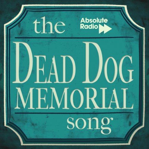 The Dead Dog Memorial Song -