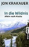 Image de In die Wildnis: Allein nach Alaska