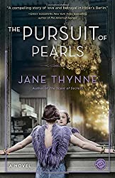The Pursuit of Pearls: A Novel (Clara Vine) by Jane Thynne (2016-05-03)