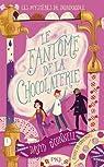 Les mystères de Dundoodle, tome 1 : Le fantôme de la chocolaterie par O'Connell