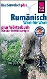 Rumänisch - Wort für Wort plus Wörterbuch: Kauderwelsch-Sprachführer von Reise Know-How