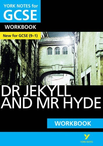 The Strange Case of Dr Jekyll and Mr Hyde: York Notes for GCSE (9-1) Workbook by Ms Anne Rooney (2016-03-30)