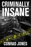 Criminally Insane (Detective Alec Ramsay Book 3) by Conrad Jones