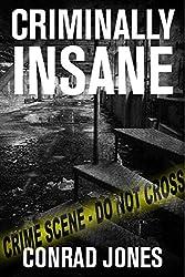 Criminally Insane (Detective Alec Ramsay Series Book 3)