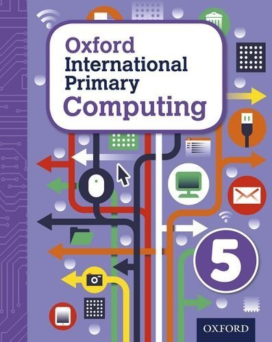 Oxford International Primary Computing: Student Book 5: Student book 5 by Page, Alison, Levine, Diane, Held, Karl (2015) Paperback