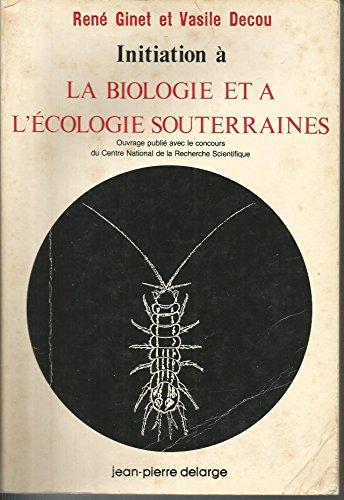 Initiation à la biologie et à l'écologie souterraines