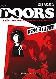 The Doors, les portes claquent : l'héritage tumultueux de Jim Morrison | Densmore, John (1944-....). Auteur