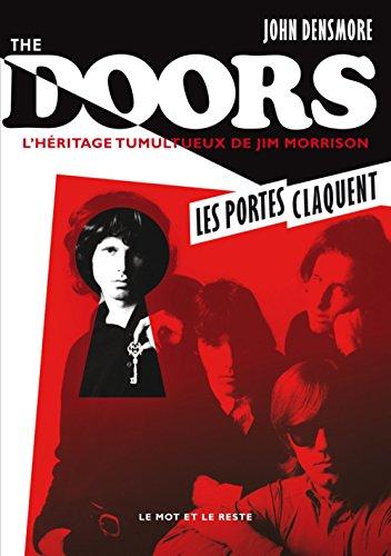The Doors - L'héritage tumultueux de Jim Morrison