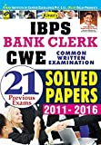Kiran's IBPS Bank Clerk CWE 2016: Common Written Examination - 21 Previous Exams Solved Papers (2011-2016) - 1646