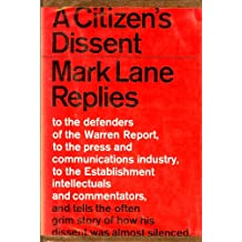 A citizen's dissent : Mark Lane replies