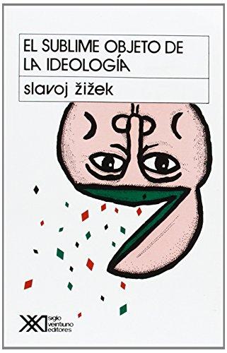 El Sublime Objeto de La Ideologia por Slavoj Zizek