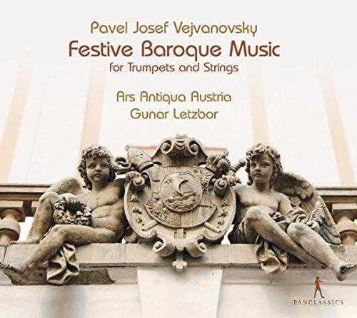 Vejvanovsky: Musik für Trompete und Streicher / Festive Baroque Music for Trumpets and Strings
