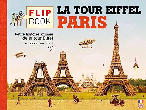 Le Flip Book de la Tour Eiffel, Paris par Olivier Gautier