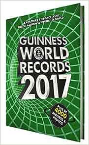 guinness world records 2017 le mondial des records guinness world records livres. Black Bedroom Furniture Sets. Home Design Ideas