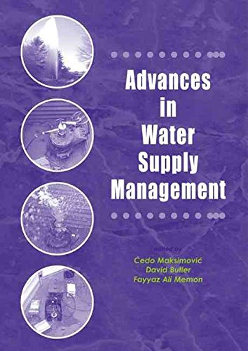 [Advances in Water Supply Management: Proceedings of the CCWI'03 Conference, London, 15-17 September 2003] (By: Cedo Maksimovic) [published: September, 2003]