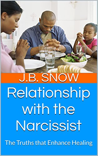 free kindle book Relationship with the Narcissist: The Truths that Enhance Healing (Transcend Mediocrity Book 148)